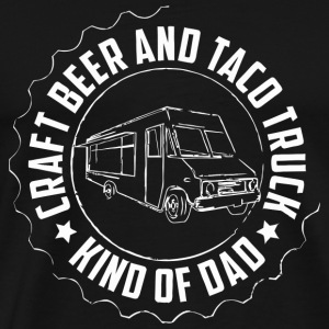 Taco Truck - Mens Craft Beer and Taco Truck Kind - Men's Premium T-Shirt