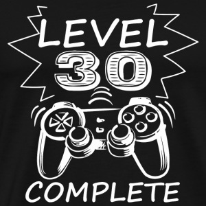 30th birthday - Level 30 Complete Funny Video Ga - Men's Premium T-Shirt