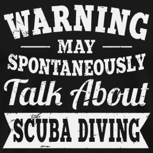 Scuba diving - Funny Scuba Diving - Men's Premium T-Shirt