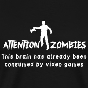 Video game - Attention Zombies. Brain Consumed b - Men's Premium T-Shirt