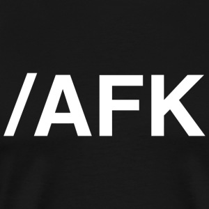 Afk - /AFK - Men's Premium T-Shirt