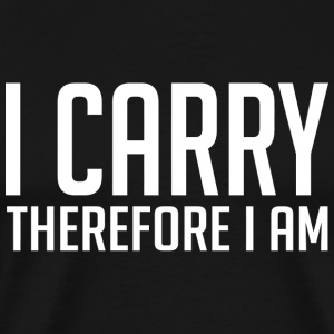 Gamer - I carry therefore I am! - Men's Premium T-Shirt