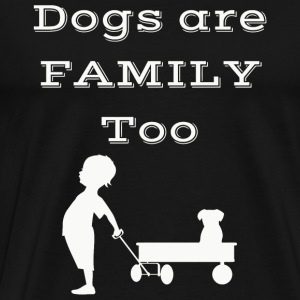 Dogs - Dogs are Family - Men's Premium T-Shirt