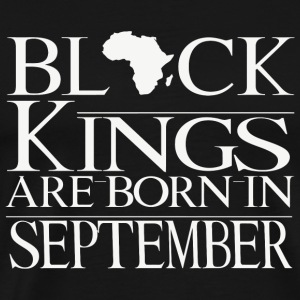 September - Black Kings Are Born In September Bi - Men's Premium T-Shirt