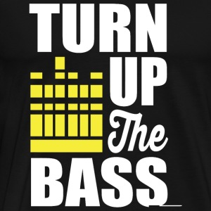 Bass - Turn up the bass! - Men's Premium T-Shirt