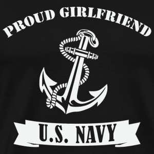 Us Navy - Proud U.S. Navy Girlfriend - Men's Premium T-Shirt