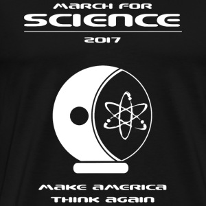 Science - March for Science -- Astronaut - Men's Premium T-Shirt