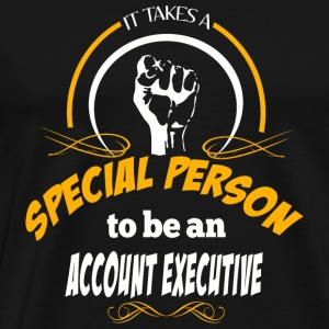ACCOUNT EXECUTIVE - It Takes A Special Person To - Men's Premium T-Shirt