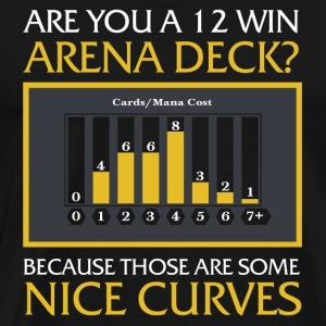 12 Win Arena Deck - 12 win Arena deck - Those ar - Men's Premium T-Shirt