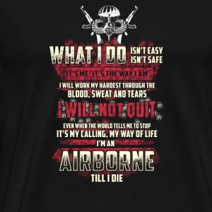 Airborne - It's my calling, my way of life - Men's Premium T-Shirt