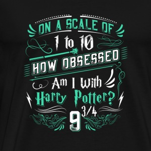 How obsessed am I with Harry Potter? - Men's Premium T-Shirt