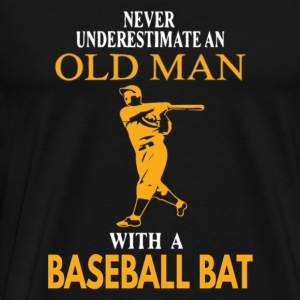 Old man with a baseball bat - Never underestimat - Men's Premium T-Shirt