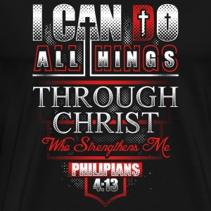 Philippians - I can do all things through Christ - Men's Premium T-Shirt