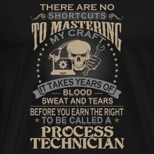 Process technician - It takes years of blood swe - Men's Premium T-Shirt