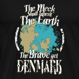 The brave get Denmark - The meek inherit the ear - Men's Premium T-Shirt