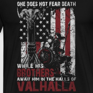 The halls of Valhalla - One does not fear death - Men's Premium T-Shirt