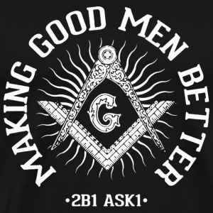 The Midnight Freemasons - Making good men better - Men's Premium T-Shirt