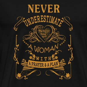 Woman with a prayer & a plan - Never underestima - Men's Premium T-Shirt