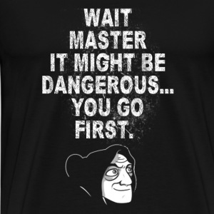 Young Frankenstein - Master It might be dangerou - Men's Premium T-Shirt