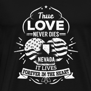 Nevada Nevada It lives forever in the heart - Men's Premium T-Shirt