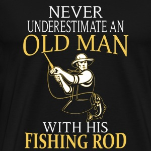 Fishing Old man with his fishing rod Never u - Men's Premium T-Shirt