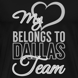 Dallas - My heart belongs to dallas team - Men's Premium T-Shirt