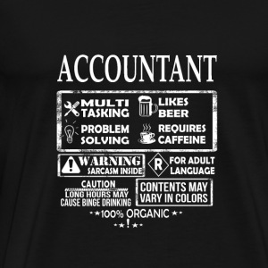 Accountant - Which is a multi tasking job - Men's Premium T-Shirt