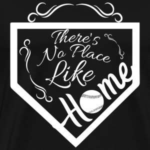 Baseball - THere's no place like home stadium - Men's Premium T-Shirt