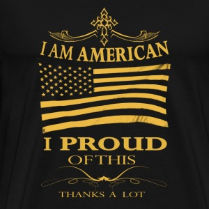American - I'm proud of being an american - Men's Premium T-Shirt