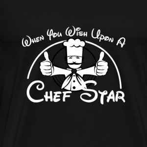 Chef - when you wish upon a chef star - Men's Premium T-Shirt