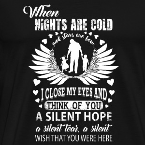 Dad - when nights are cold i close my eyes and t - Men's Premium T-Shirt