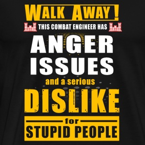 Combat engineer - walk away this combat engineer - Men's Premium T-Shirt