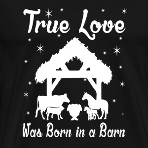 Cow - true love was born in a barn - Men's Premium T-Shirt