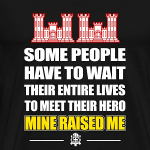 Combat enggineer - some people have to wait thei - Men's Premium T-Shirt