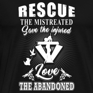 Vet tech - rescue the mistreated save the injure - Men's Premium T-Shirt