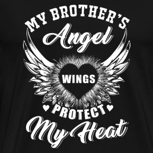Brother - my brother's angel wings protect my he - Men's Premium T-Shirt