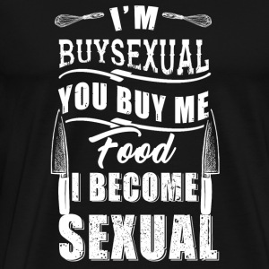 Chef - i'm buysexual you buy me food i become se - Men's Premium T-Shirt