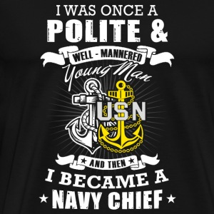 Navy chef man - i was once a polite young man + - Men's Premium T-Shirt