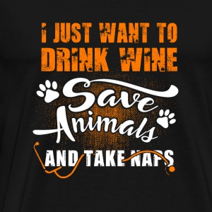 Vet tech - i just want to drink wine save animal - Men's Premium T-Shirt