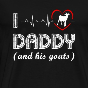 Goat - i love daddy and his goats heartbeat - Men's Premium T-Shirt