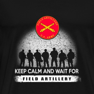 Field artillery - field artillery + keep calm an - Men's Premium T-Shirt