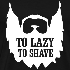 Beard - Too Lazy To Shave - Men's Premium T-Shirt