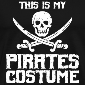 Pirates - This Is My Pirates Costume - Funny Pi - Men's Premium T-Shirt