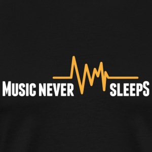 Music - Music never sleeps! - Men's Premium T-Shirt