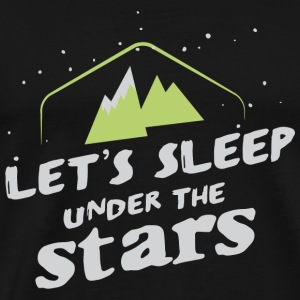 Camping - Let's sleep under the stars - Men's Premium T-Shirt