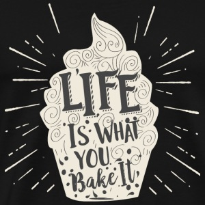 Baker - Life Is What You Bake It Vintage Cupcake - Men's Premium T-Shirt