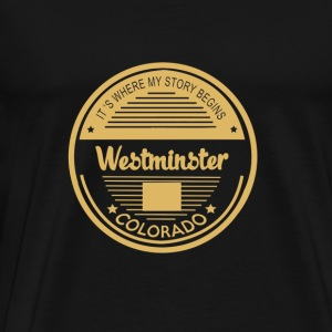 Westminster - It's where my story begins t - sh - Men's Premium T-Shirt