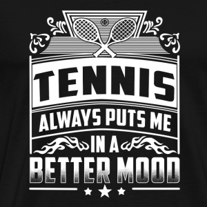Tennis player - Always puts me in a better mood - Men's Premium T-Shirt