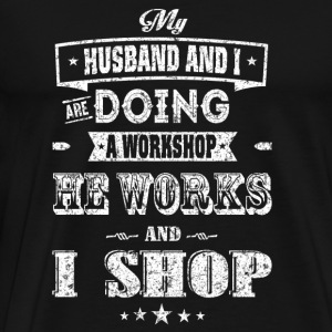 Shopping - my husband and I are doing a workshop - Men's Premium T-Shirt