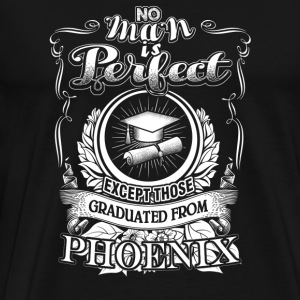Graduated from Phoenix - No man is perfect - Men's Premium T-Shirt